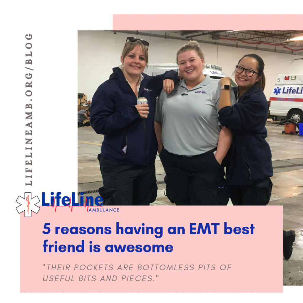 4 reasons having an EMT best friend is awesome